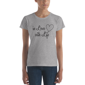 In love with life by in love with life, ladies heather grey short sleeve, black writing