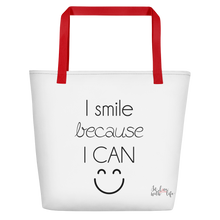 I smile because I can by in love with life, white bag, black writing, red handle