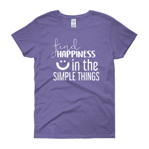 Find happiness in the simple things by in love with life, violet short sleeve ladies