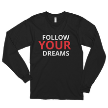 Follow your dreams by in love with life, black long sleeve gentleman