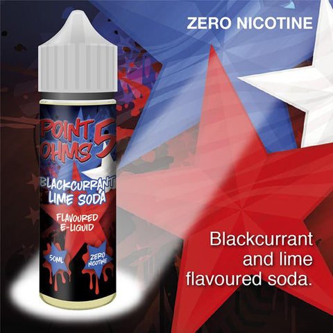 Blackcurrant Lime Soda by Point Five Ohms (50ml) & Nicotine Booster