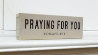 """Praying for you"" Sign"