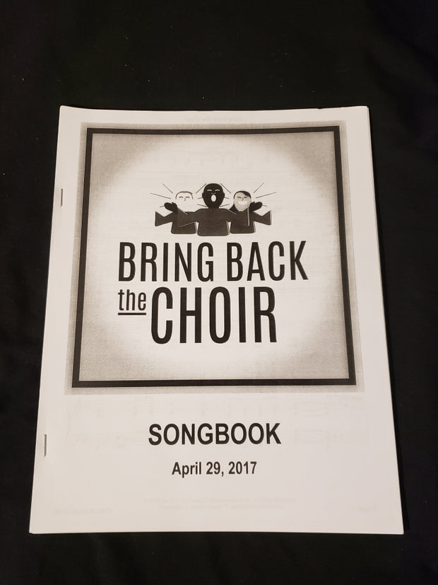 Bring Back The Choir Songbook (April 29, 2017) and MP3's