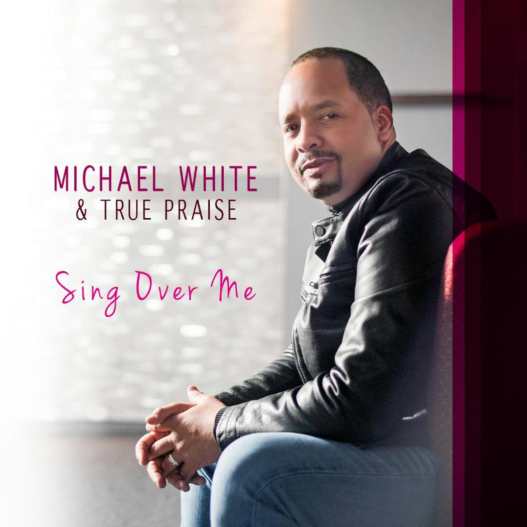 MIchael White & True Praise