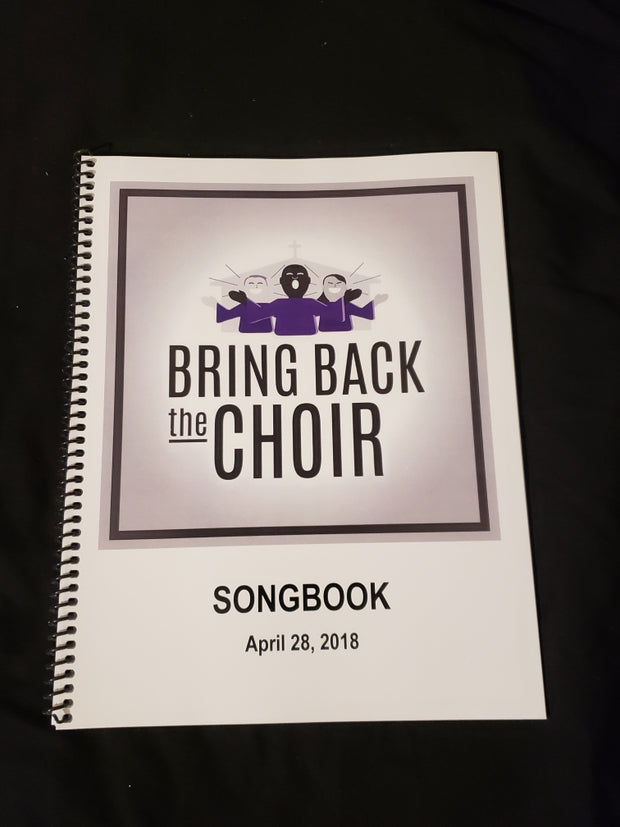 Bring Back The Choir Songbook and Mp3's- April 28, 2018