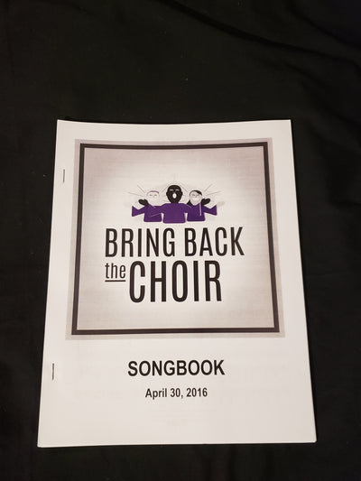 Bring Back The Choir Songbook and Mp3's April 30, 2016