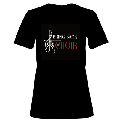 Bring Back The Choir Women's T-Shirt (S, M, L, XL, 2XL,3XL)