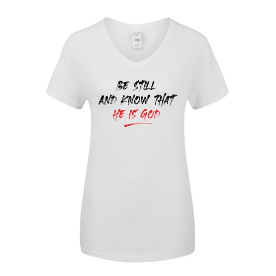 Be Still And Know That He Is God Women's T-Shirt (White)