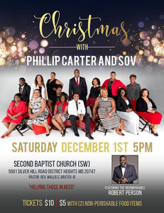 Christmas With Phillip Carter and SOV featuring Robert Person (Admission With Donated Goods) Second Baptist Church (SW) 5501 Silver Hill Rd, District Heights, MD 20747