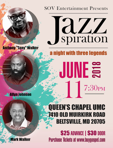 JAZZspiration- A Night With Three Legends (Anthony Walker, Allyn Johnson and Mark Walker)