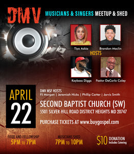 DMV Musicians and Singers Fellowship Easter Monday Shed (Second Baptist Church SW 5501 Silver Hill Rd, District Heights, MD 20747