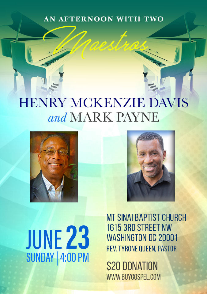 An Afternoon With Two Maestros Feat Henry McKenzie Davis and Mark Payne- Mt Sinai Baptist Church, 1615 3rd Street NW Washington, DC 20001
