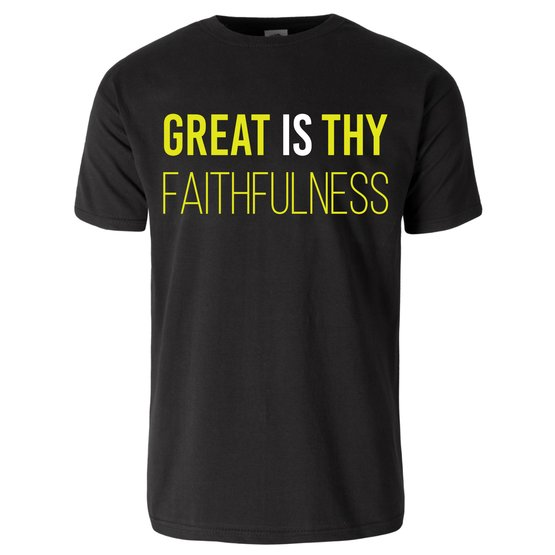 Great Is Thy Faithfulness (Men's/Unisex) Black/White (3 Color Options)