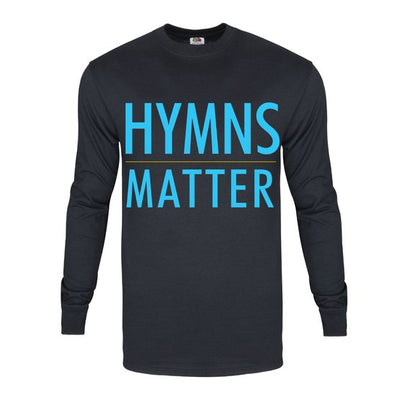 Hymns Matter Long Sleeve T-Shirt