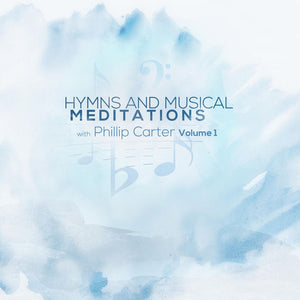 Hymns and Musical Meditations