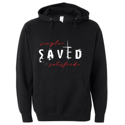 Single, Saved and Satisfied Hoodie