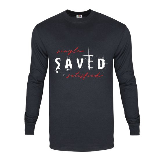 Single, Saved and Satisfied Long Sleeved Shirt
