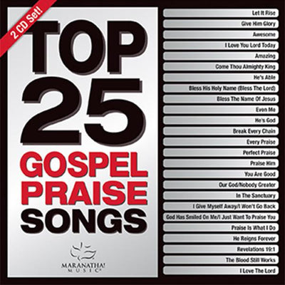 Maranatha Top 25 Gospel Praise Songs 2016