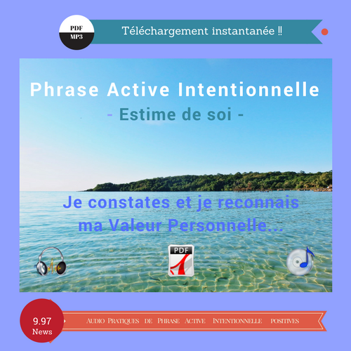 Phrase Active Intentionnelle - Estime de soi