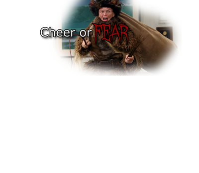 Cheer or Fear? - Scroap
