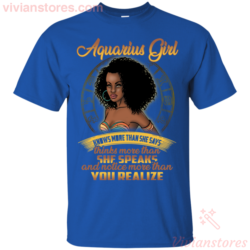 Aquarius Girl She Know More Than She Says Black Woman Birthday T-shirt-Vivianstores