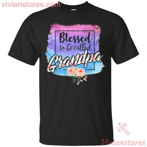 Blessed To Be Called Grandpa Women T-Shirt Gift Idea Father's Day - Vivianstores.com