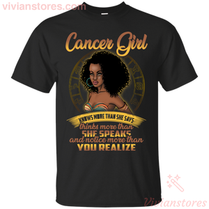 Cancer Girl She Know More Than She Says Black Woman Birthday T-shirt - Vivianstores.com