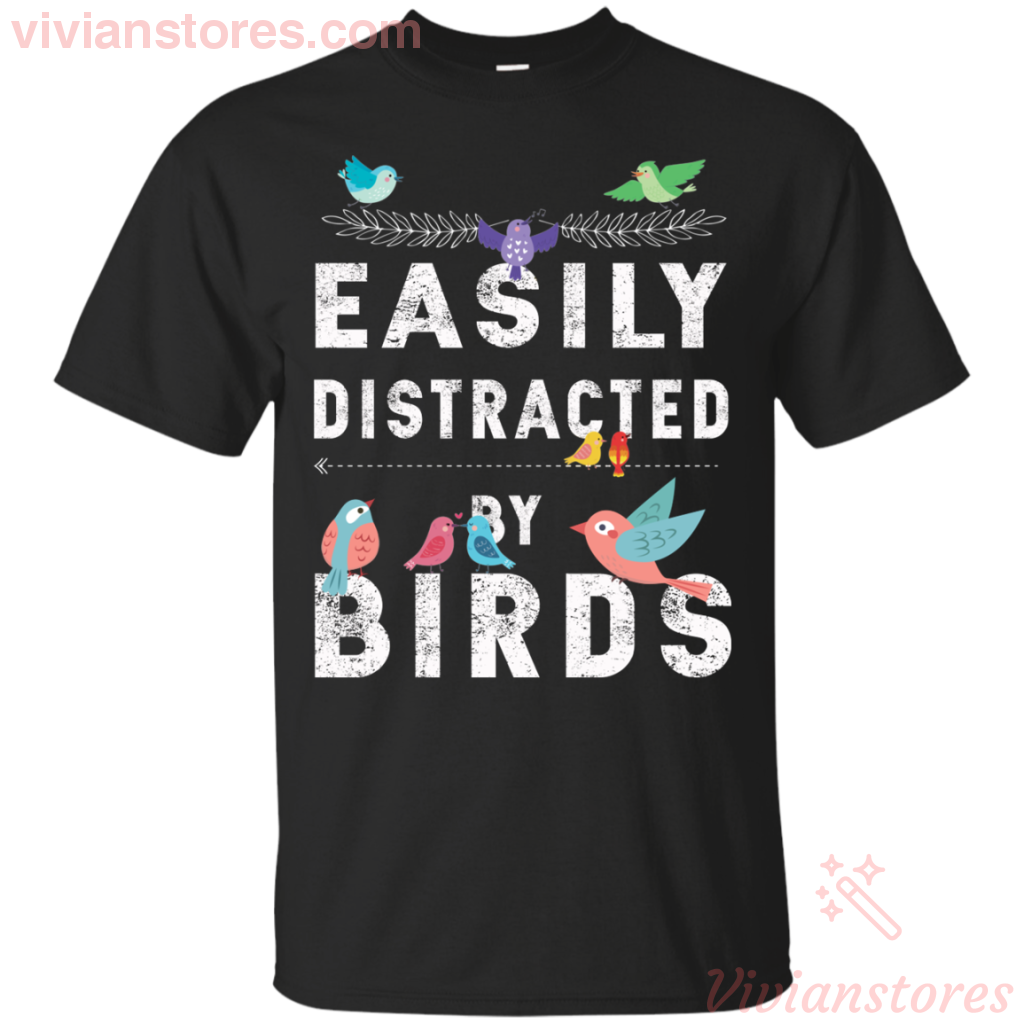 Easily Distracted By Birds T-Shirt - Vivianstores.com