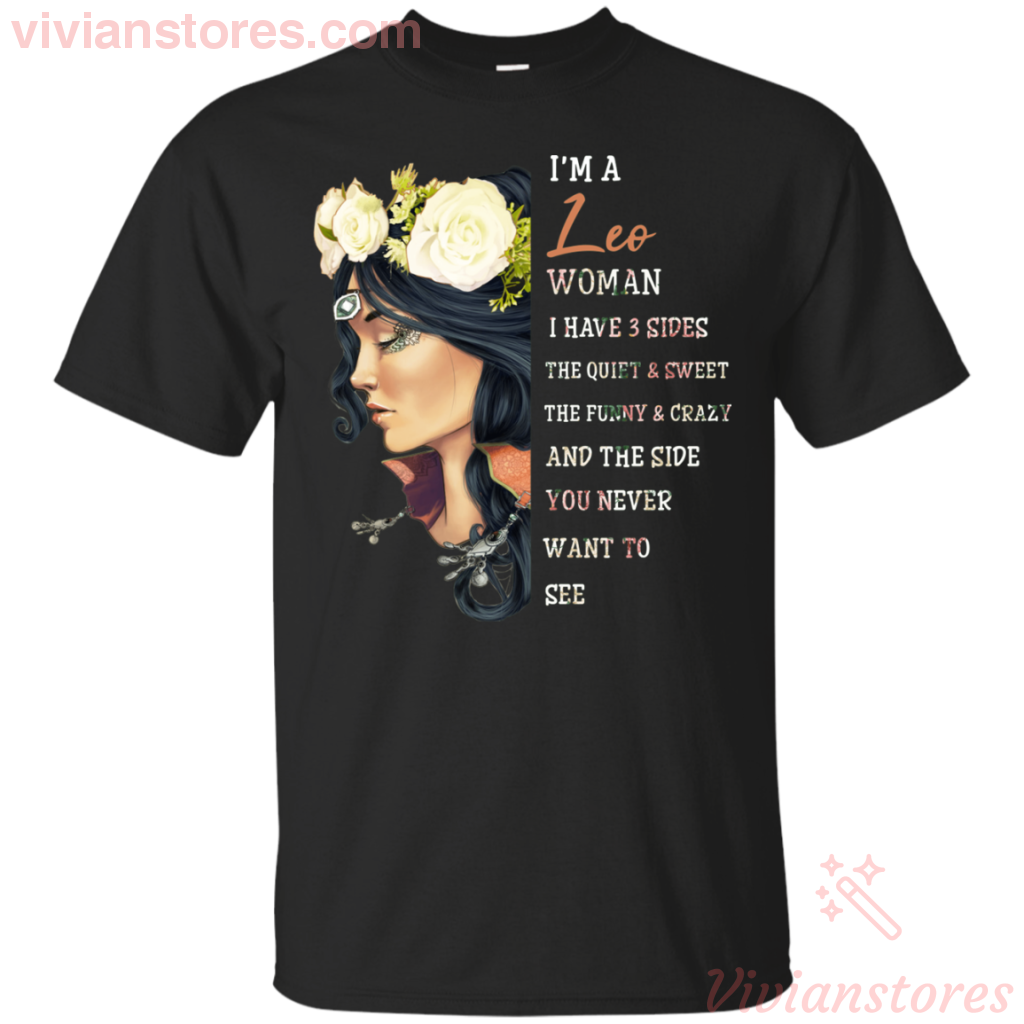 I Am A Leo Woman I Have 3 Sides Women Birthday T-shirt - Vivianstores.com