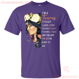 I Am A Taurus Woman I Have 3 Sides Women Birthday T-shirt - Vivianstores.com