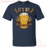 It's My 31 Beer-thday Birthday T-shirt For Beer Lover - Vivianstores.com