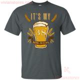 It's My 38 Beer-thday Birthday T-shirt For Beer Lover - Vivianstores.com