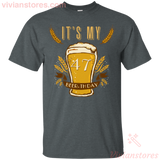 It's My 47 Beer-thday Birthday T-shirt For Beer Lover - Vivianstores.com