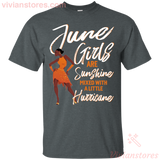 June Girls Are Sunshine T-Shirt - Vivianstores.com