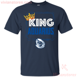 Kings Are Born In Aquarius Men Birthday T-Shirt - Vivianstores.com