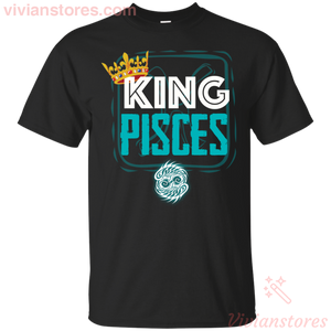 Kings Are Born In Pisces Men Birthday T-Shirt - Vivianstores.com