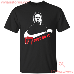 Michael Myers Just Do It T-Shirt - Vivianstores.com