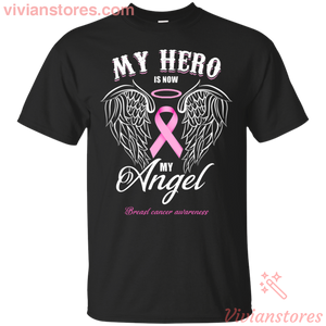 My Hero Is Now My Angel Breast Cancer T-shirt - Vivianstores.com