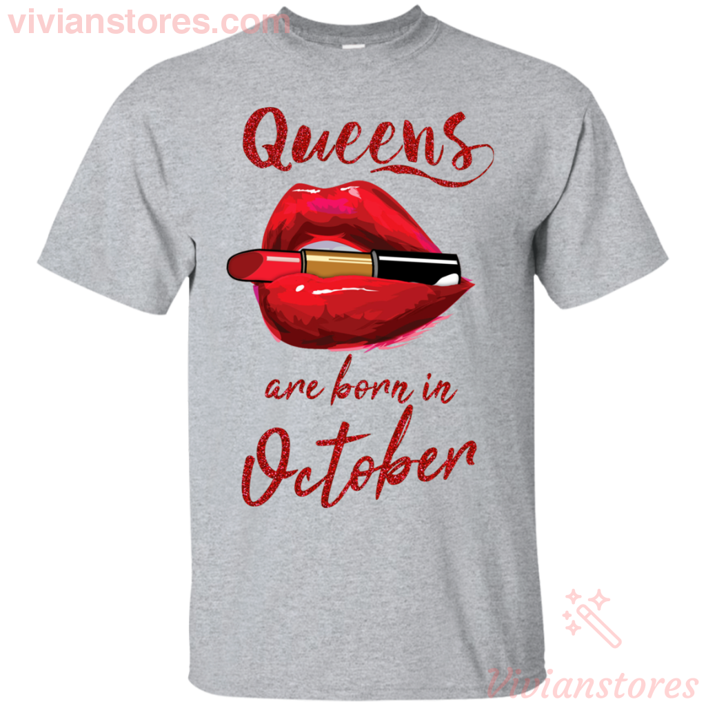 Queens Are Born In October T-Shirt - Vivianstores.com
