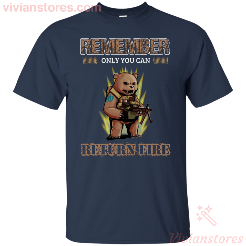 Remember Only You Return Fire Cool Smokey Bear Funny T-shirt - Vivianstores.com