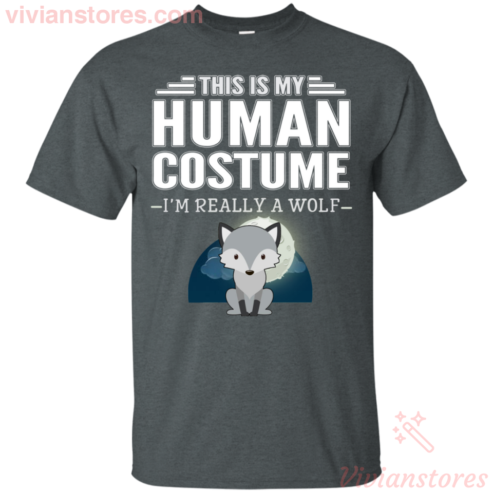 This Is My Human Costume I'm Really A Wolf T-Shirt - Vivianstores.com
