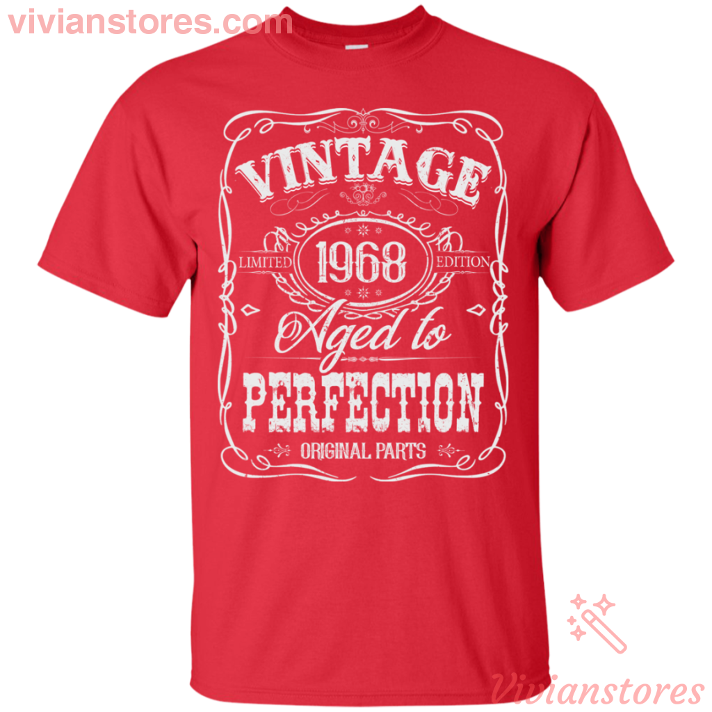 Vintage 1968 Age To Perfection Birthday T Shirt