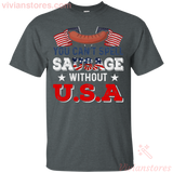 You Can't Spell SaUSAge Without USA T-Shirt-Vivianstores