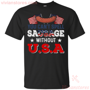 You Can't Spell SaUSAge Without USA T-Shirt - Vivianstores.com