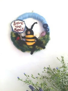 Save the Bees! Hand felted Wreath