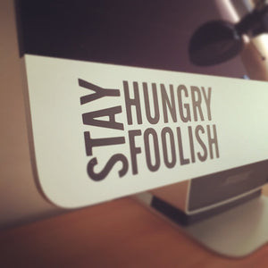 Hungry and Stay Foolish iMac Decal Sticker