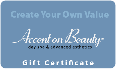 Accent on Beauty Create Your Own Value Gift Certificate