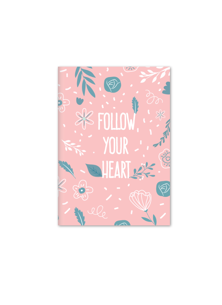 Follow Your Heart Notebook | A5 Size | Pink