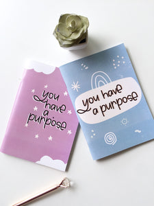 You have a Purpose Notebook
