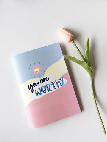 You are Worthy Notebook